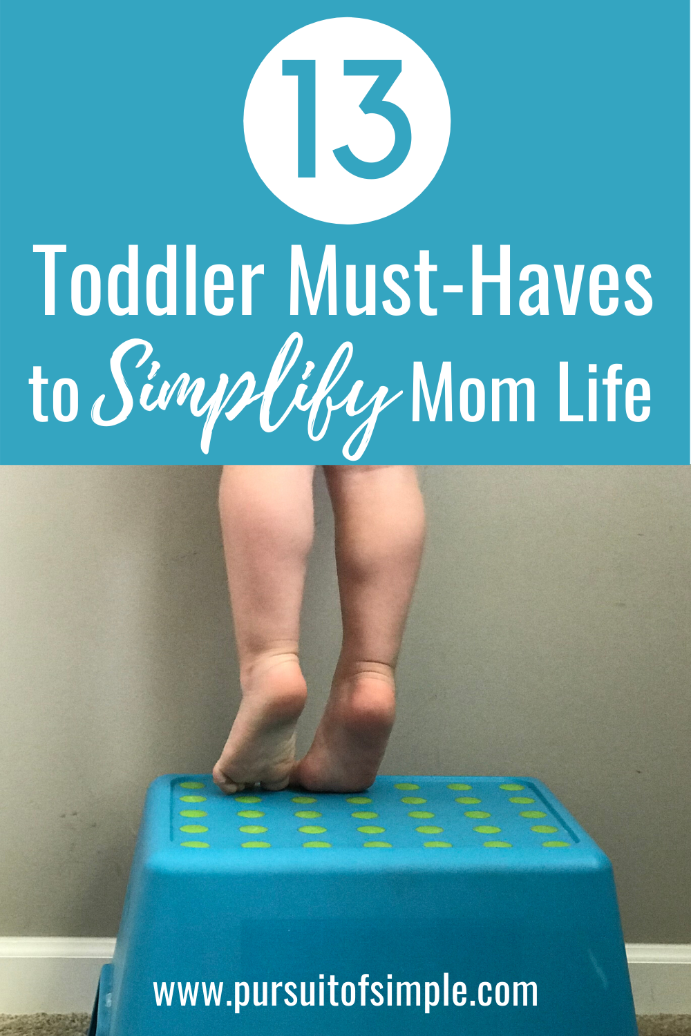 Practical toddler must-haves to help make life easier -  a toddler essentials list to help simplify mom life. #toddler #toddlerlife #productsthatsimplify #momlife #toddlermusthaves #toddleressentials #simplify #toddlergear #toddlerproducts