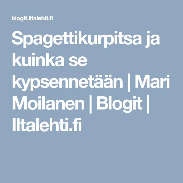 Spagettikurpitsa ja kuinka se kypsennetään   Mari Moilanen   Blogit   Iltalehti.fi