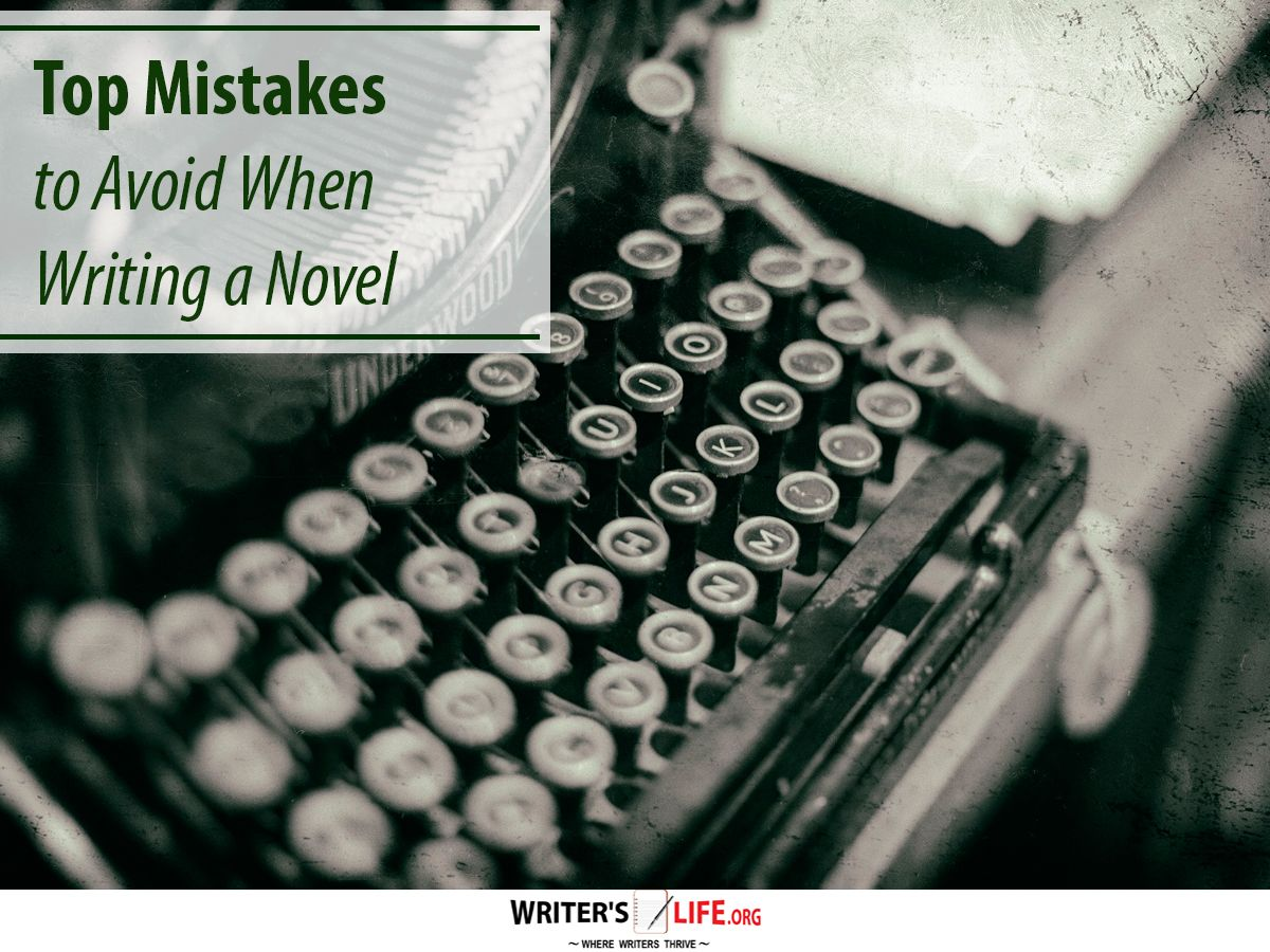 Top Mistakes To Avoid When Writing A Novel