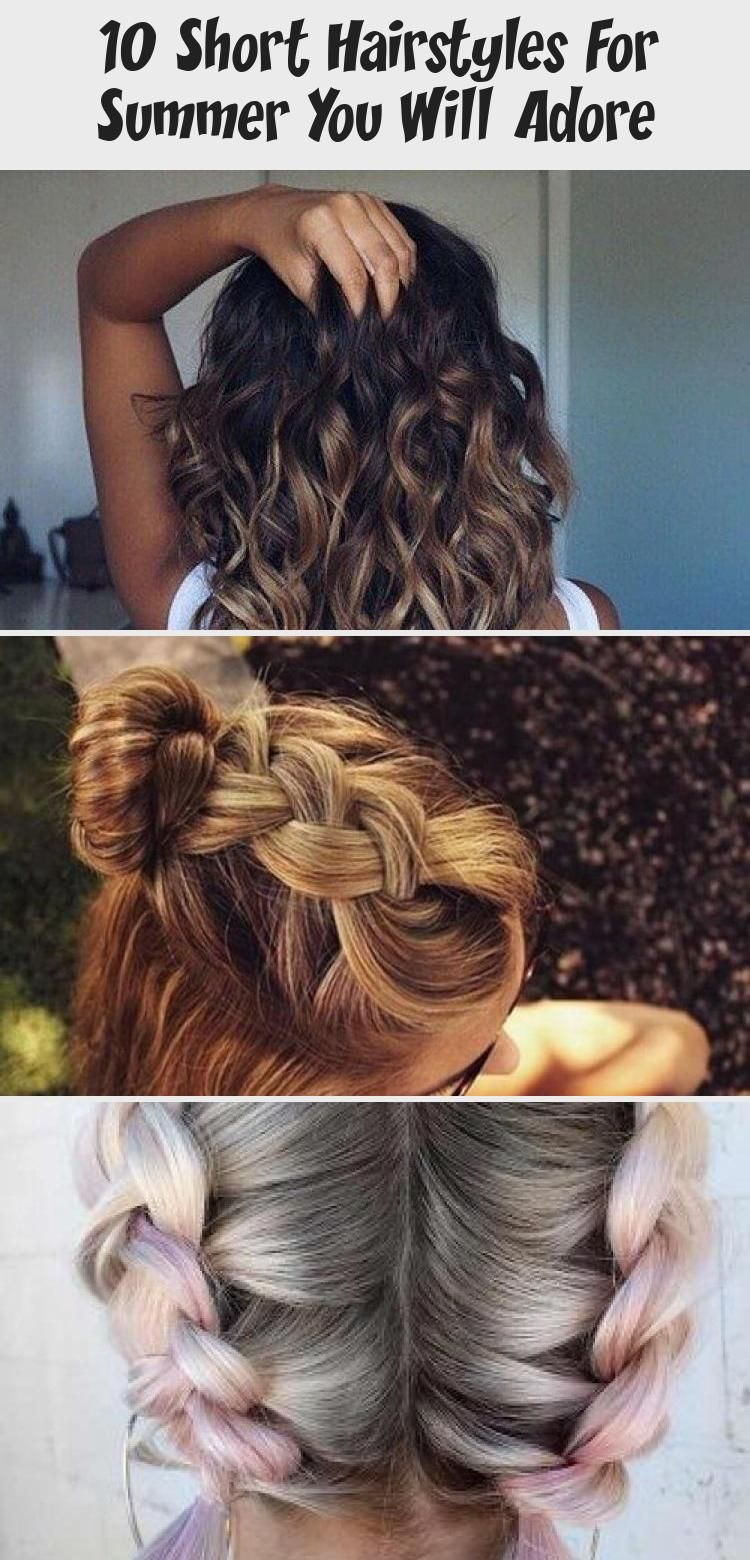 10 Short Hairstyles For Summer You Will Adore #EverydayHairstyles ForNurses #EverydayHairstyles ...