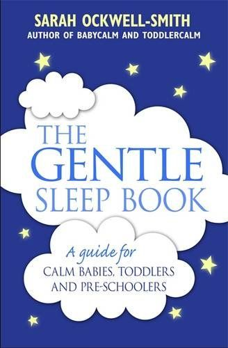 The Gentle Sleep Book: For calm babies, toddlers and pre-schoolers by Sarah Ockwell-Smith http://www.amazon.co.uk/dp/0349405204/ref=cm_sw_r_pi_dp_2mmCub0JAJVZF