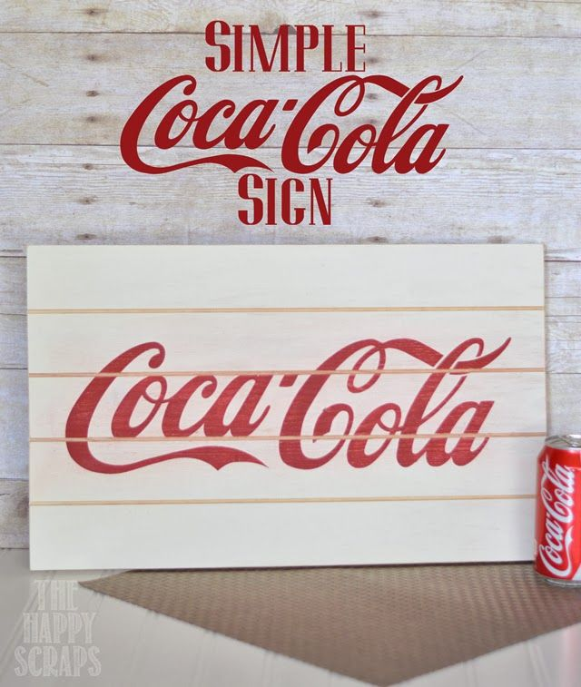 655b9c950bb08 Make your own Coca-Cola Sign. Learn how at www.thehappyscraps.com
