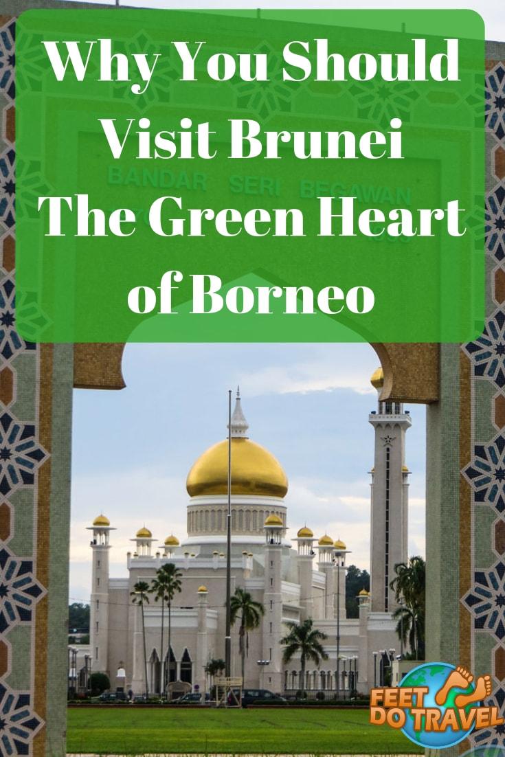 Brunei The Green Heart Of Borneo Bandar Seri Begawan Borneo Brunei