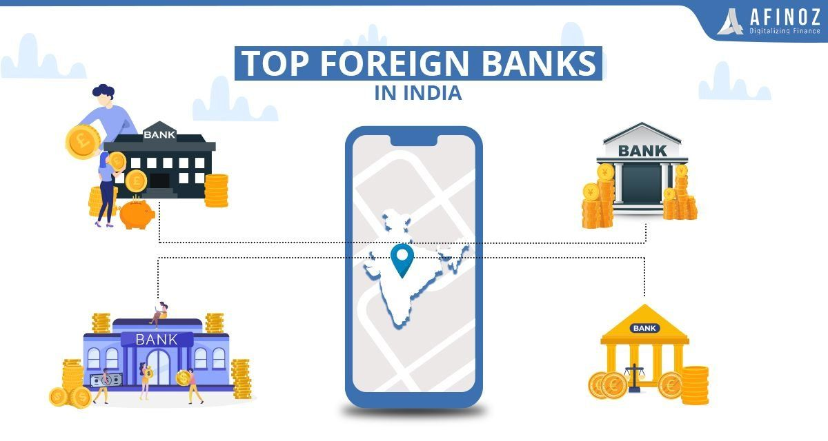 Best Foreign Banks In India 2020 Afinoz 1000 In 2020 Bank Of India Investment Services Bank Of America