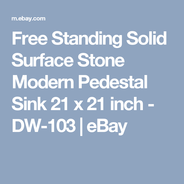 Free Standing Solid Surface Stone Modern Pedestal Sink 21 X 21 Inch    DW 103 | EBay