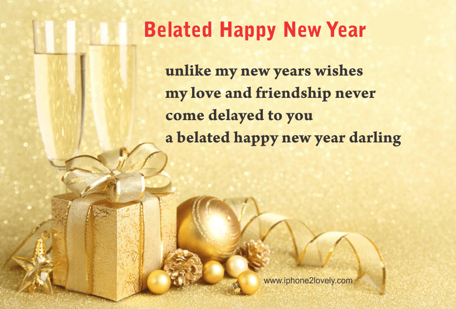 Belated Happy New Year 2019 Quotes Wishes Images Happy New Year Wishes Happy New Year 2018 New Year Wishes