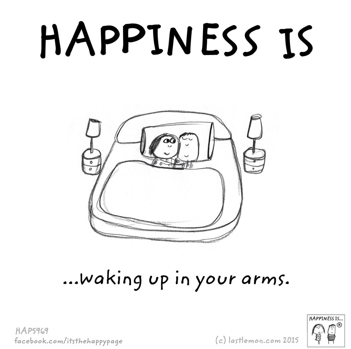 Happiness Is Waking Up In Your Arms Happy Quotes Happy Thoughts Happy