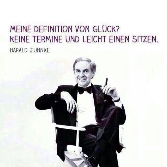 Harald Juhnkes Definition Von Glück Hilarious Juhnke Sprüche