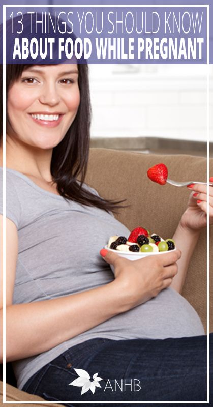 13 Things You Should Know About Food If You're Pregnant - All Natural Home and Beauty