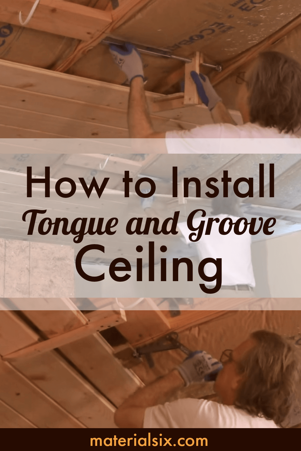 How To Install Tongue And Groove Ceiling Materialsix Com Tongue And Groove Ceiling Tongue And Groove Cedar Tongue And Groove