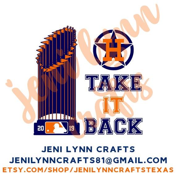 Astros World Series Take It Back v2 (SVG, Jpg, Digital