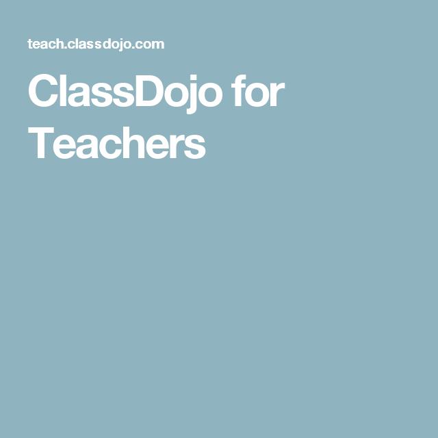 ClassDojo for Teachers | Ryan | Class dojo, Teacher, Teaching