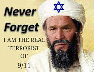 #NEVER #FORGET #BUSH BIN #LADEN