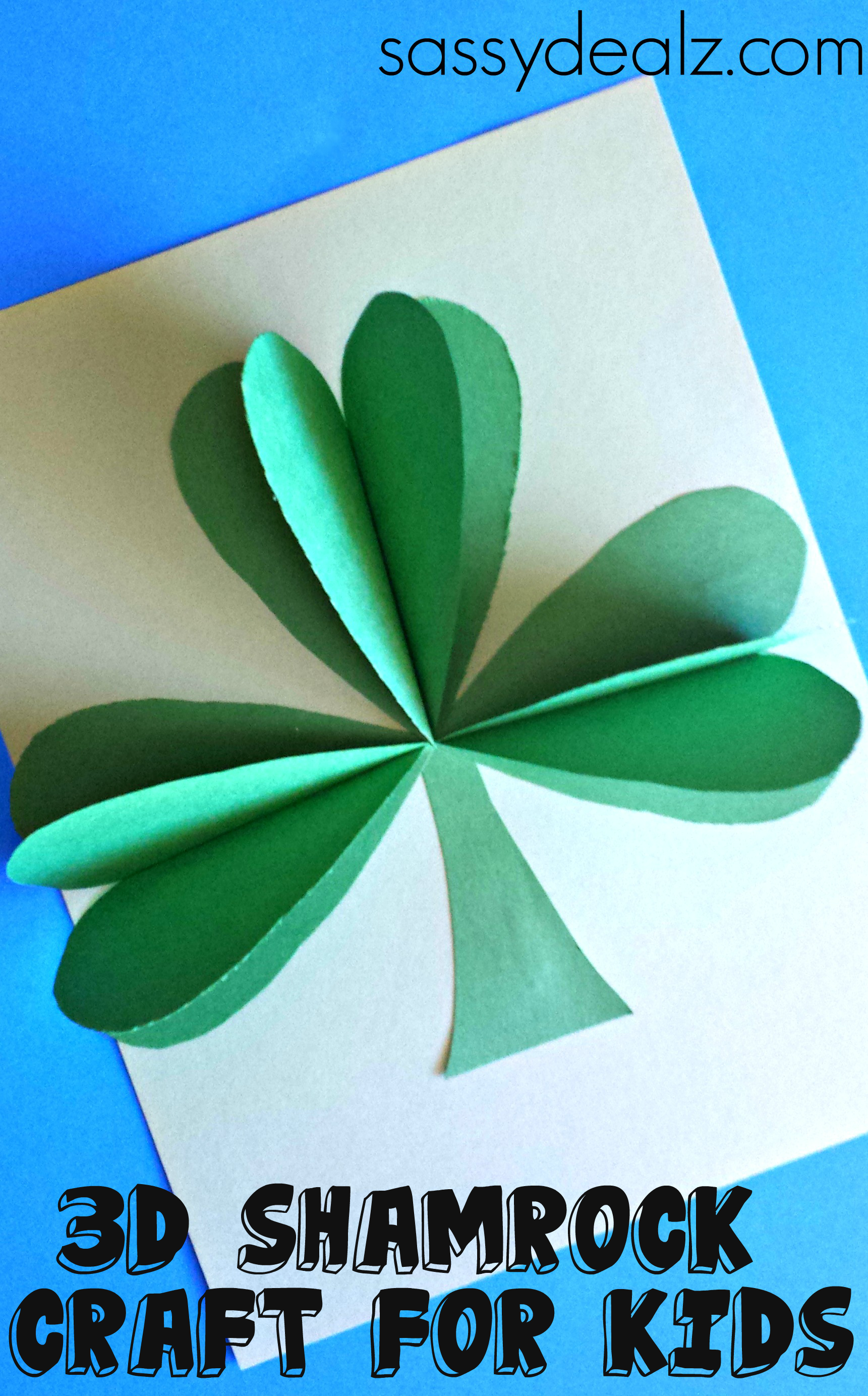 St patricks day preschool crafts - 3d Paper Shamrock Craft For St Patrick S Day