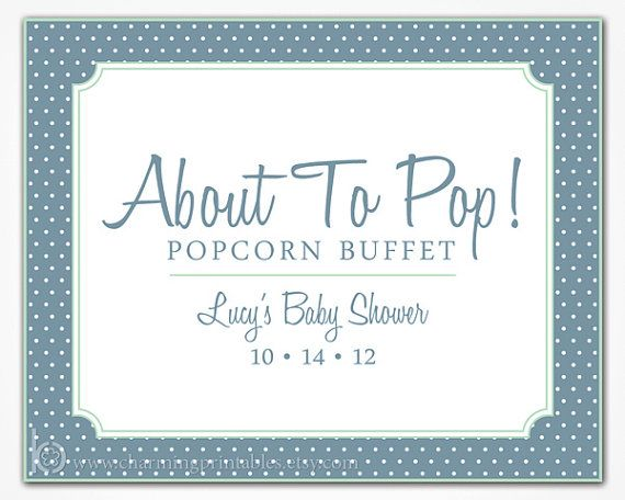 Printable Sign - Polka Dot Party Decorations - Candy Buffet Dessert Table Popcorn Sign - About to Pop Baby Shower - Birthday Party Wedding by Cherry Blossom Charm | Catch My Party