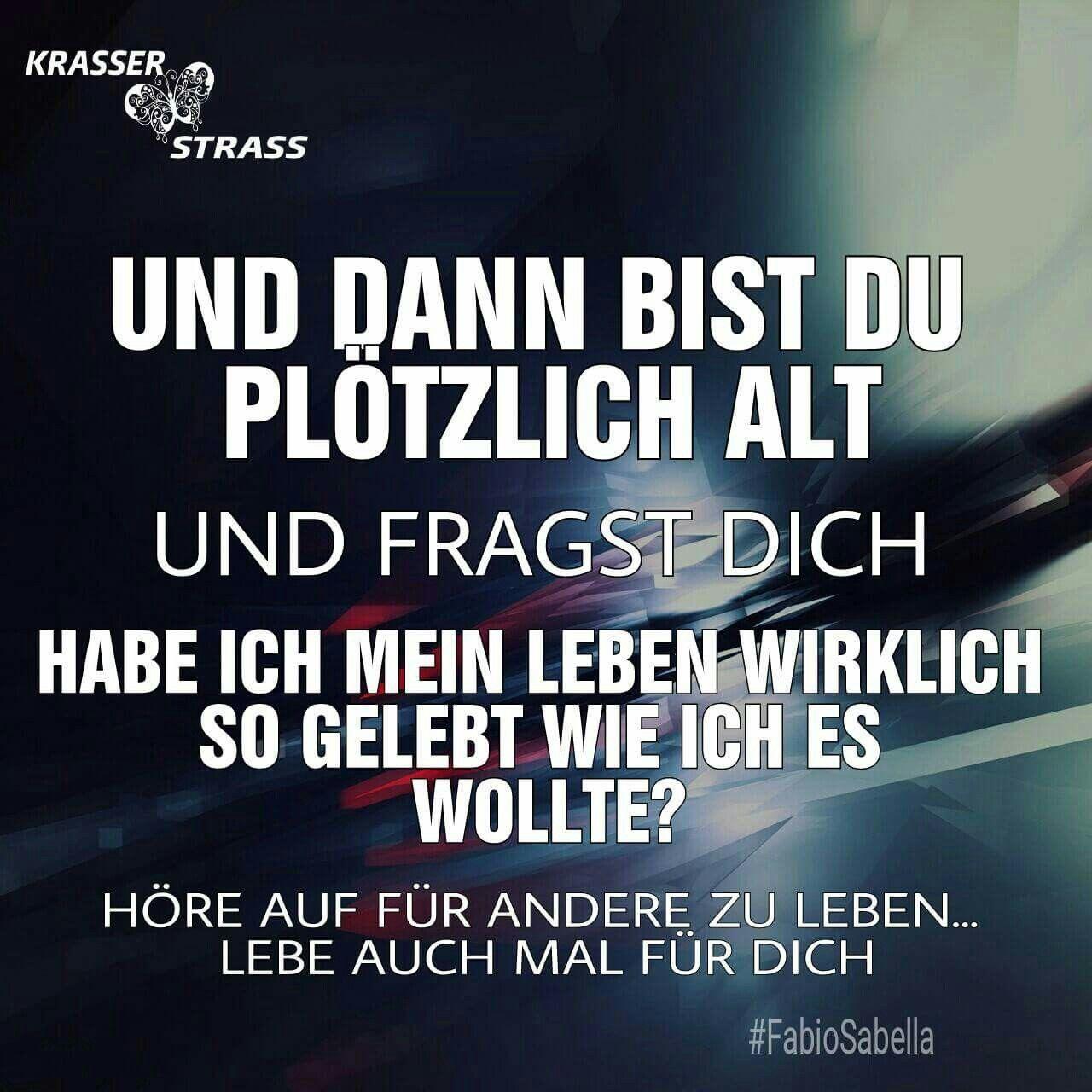 Sprüche Von Krasser Strass Facebook · Sprüche ZitateWorte