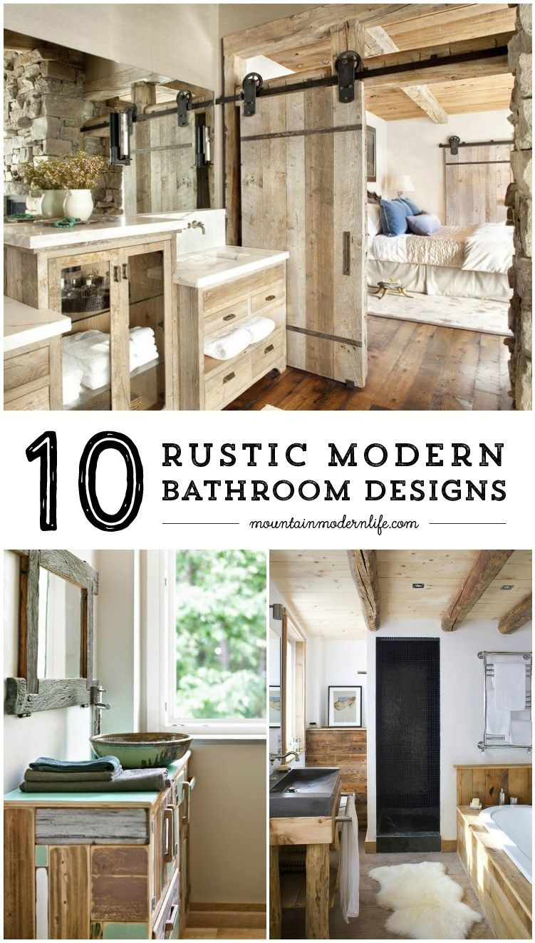 Dreaming Of A Modern Mountain Home Or Rustic And Refined Farmhouse Here Are Bathroom Designs That Sure To Inspire Mountainmodernlife