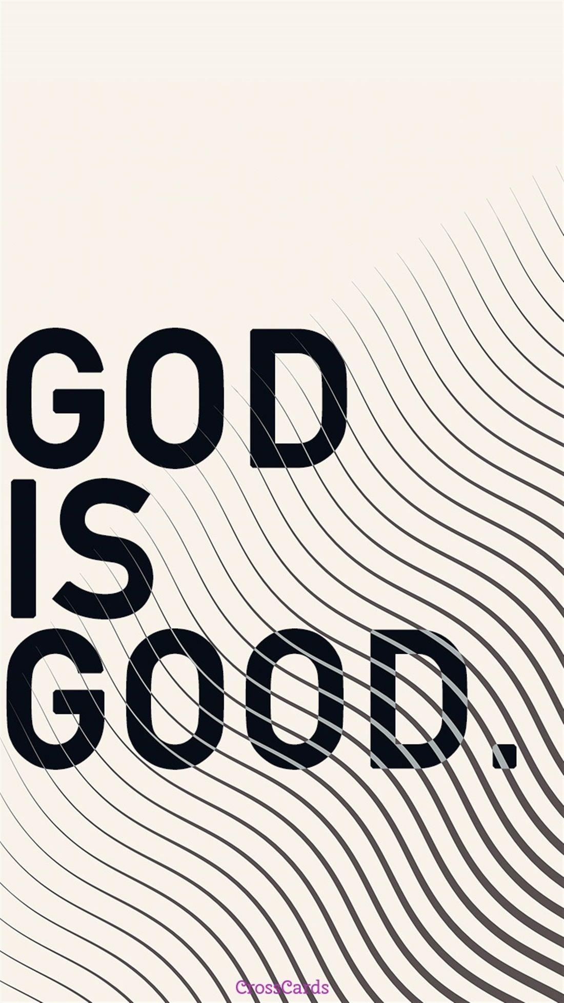 God is Good - Free Phone Wallpaper