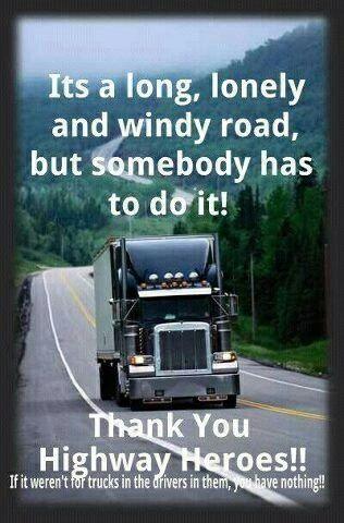 Thank A Trucker Trucker Quotes Trucks Trucker Humor