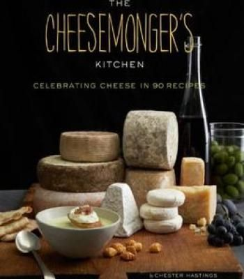 The cheesemongers kitchen celebrating cheese in 90 recipes pdf the cheesemongers kitchen celebrating cheese in 90 recipes pdf cookbooks pinterest pdf cheese and kitchens forumfinder Images