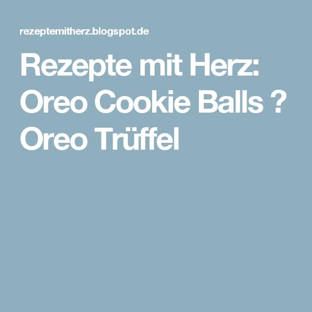 Rezepte mit Herz: Oreo Cookie Balls ♡ Oreo Trüffel