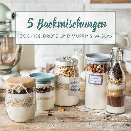 Geschenke aus der Küche: 5 Backmischungen im Glas #fooddiy
