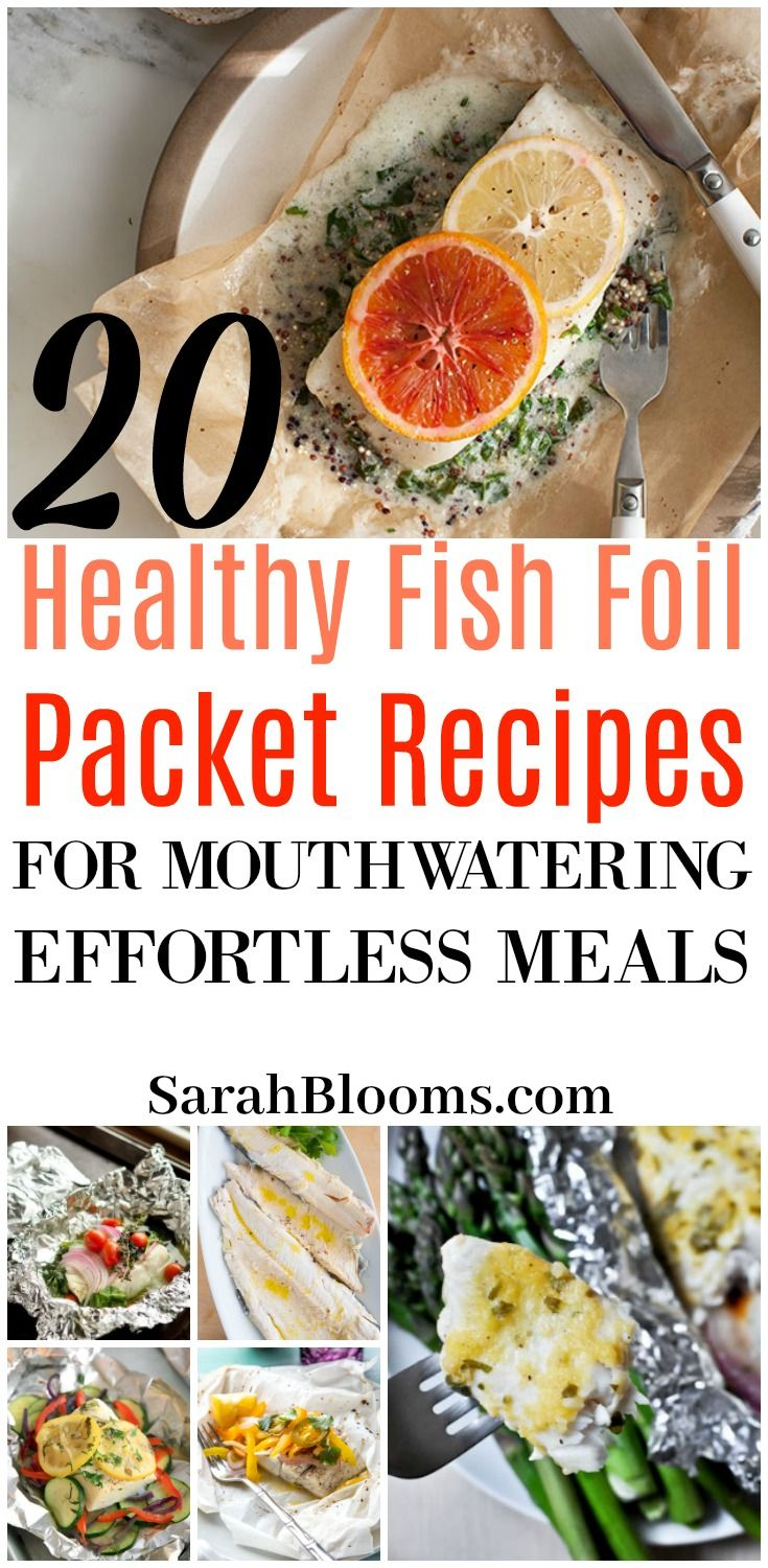 20 easy fish foil packet dinners for healthy weight loss pinterest