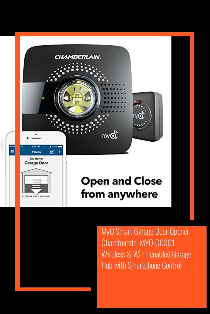 Myq Smart Garage Door Opener Chamberlain Myq G0301 Wireless Wi Fi Enabled Garage Hub With Smartpho Smart Garage Door Opener Garage Doors Garage Door Opener