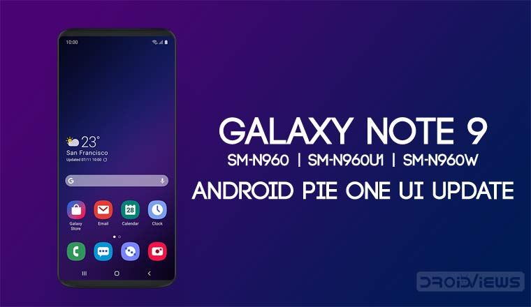 Galaxy Note 9 Android Pie Update Guide - Oreo to One UI
