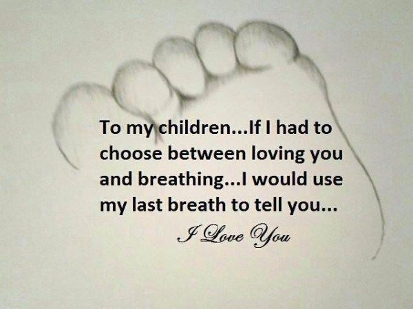From A Mother S Heart To Her Children My Children Quotes Mother Quotes Quotes For Kids