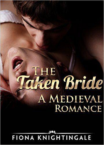 Medieval Romance The Taken Bride Bbw Alpha Male Pregnancy Romance Historical Military