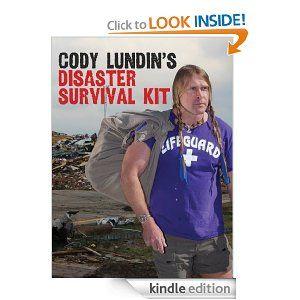 Cody Lundins Disaster Survival Kit: Cody Lundin: Amazon.com: Kindle Store
