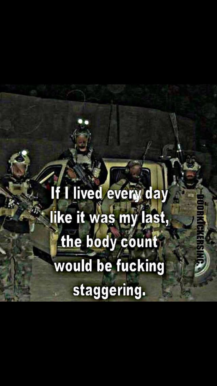 Funny Shit Military Life Quotes Warrior Quotes Military Quotes