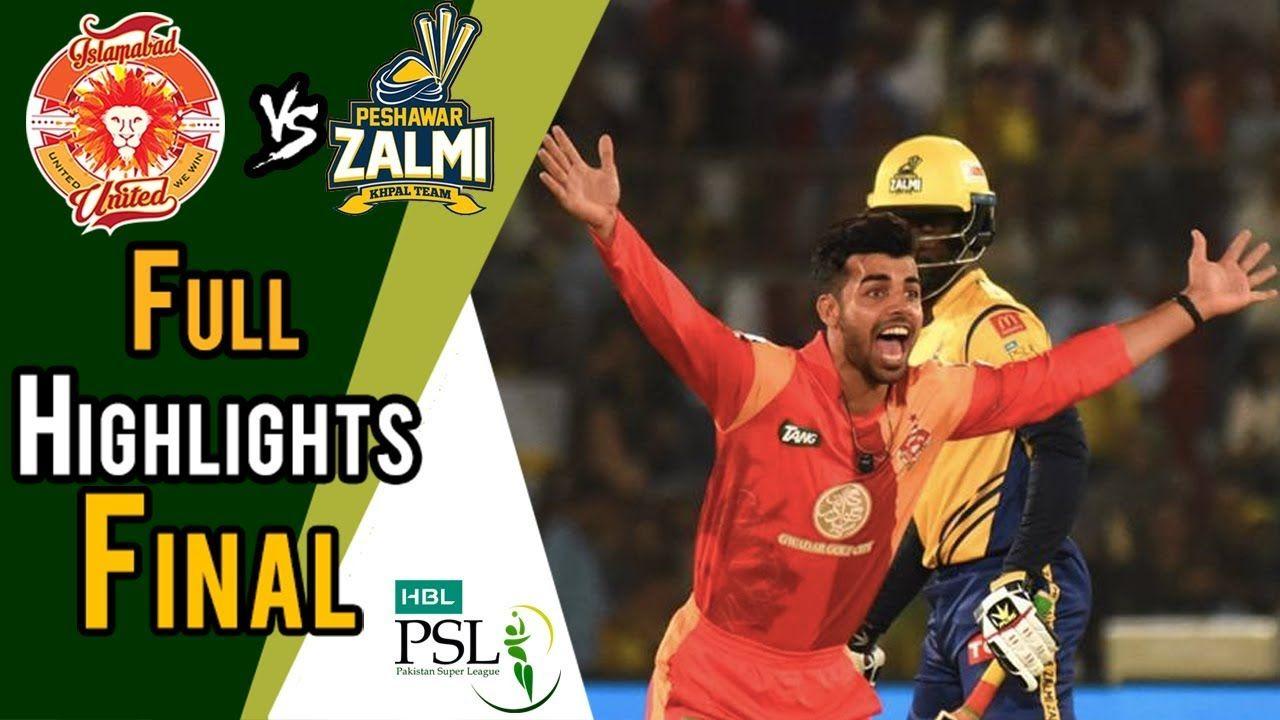 Islamabad United Vs Peshawar Zalmi Match Highlights Full Highlights Psl