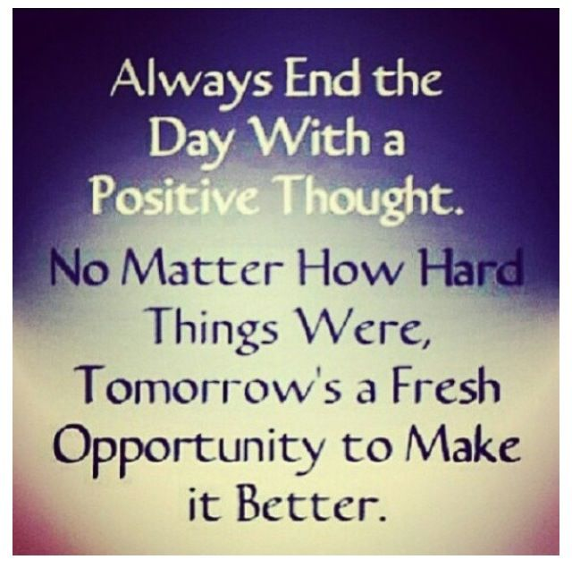Tomorrow Is A New Day Motivation Pinterest Positivity