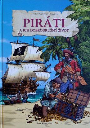 Šíre moria, rýchle lode, zbrane a neuveriteľné bohatstvá. Nazri do sveta pirátov s touto detskou knihou.