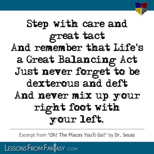 Life Is A Balancing Act Dr Seuss Quotes To Remember Quotes Go