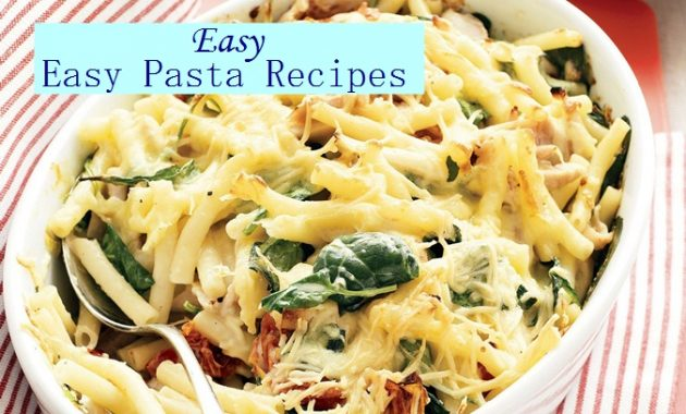 Easy Pasta Recipes Creamy Resep