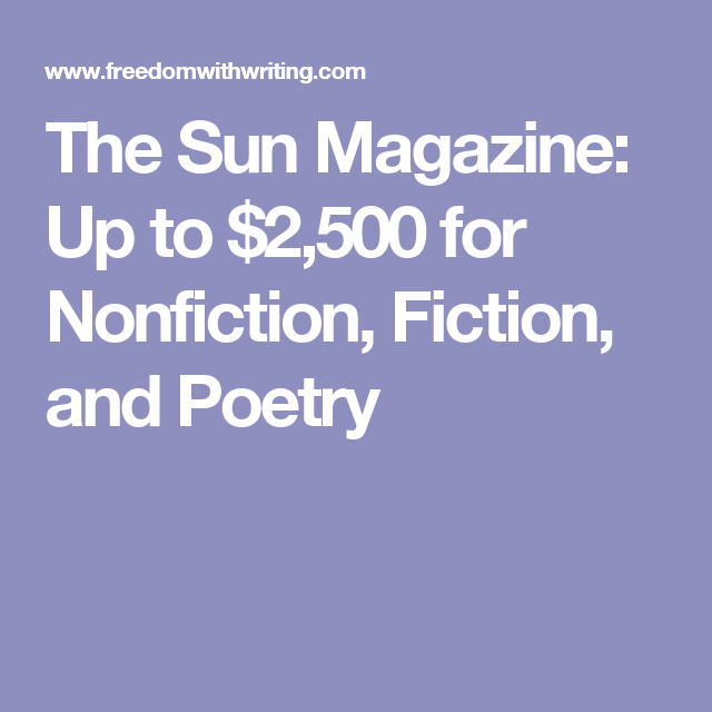 The Sun Magazine: Up to $2,500 for Nonfiction, Fiction, and
