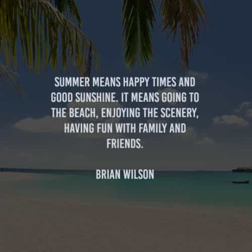 50 Summer quotes that will inspire you about summertime