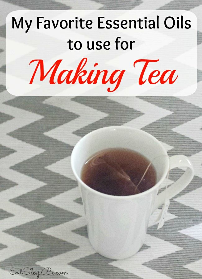 My favorite essential oils to add to a cup of tea