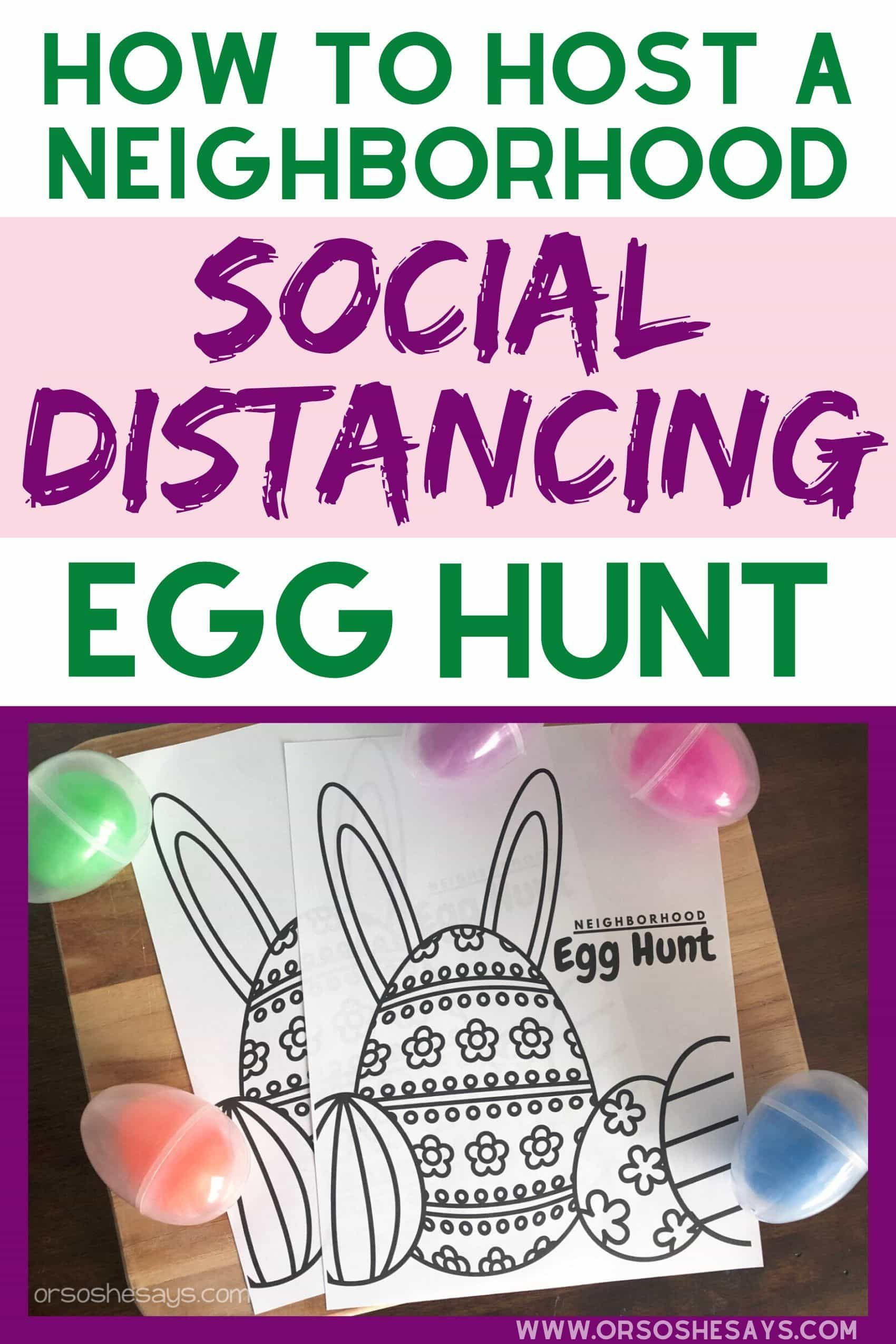 How To Host A Neighborhood Easter Egg Hunt While Social Distancing Easter Egg Hunt Activities Egg Hunt Easter Egg Hunt