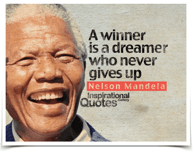 Great A Winner Is A Dreamer Who Never Gives Up. Quote By Nelson Mandela. Good Looking