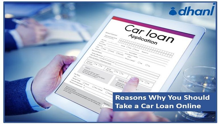 Why You Should Take A Car Loan Online Take Indiabulls Dhani Car Loan For Your Purchase Car Loans Wage Garnishment Social Security Disability