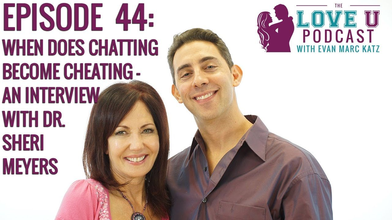 When Does Chatting Become Cheating - an interview with Dr