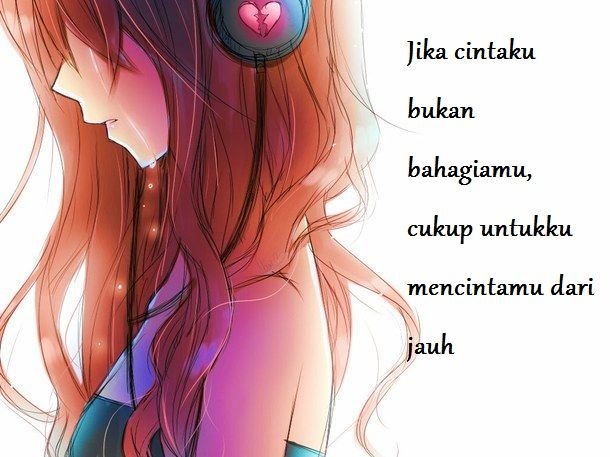 Cinta Dari Jauh Quotes Lirik Gadis Anime Gadis Anime Sedih Anime Sedih