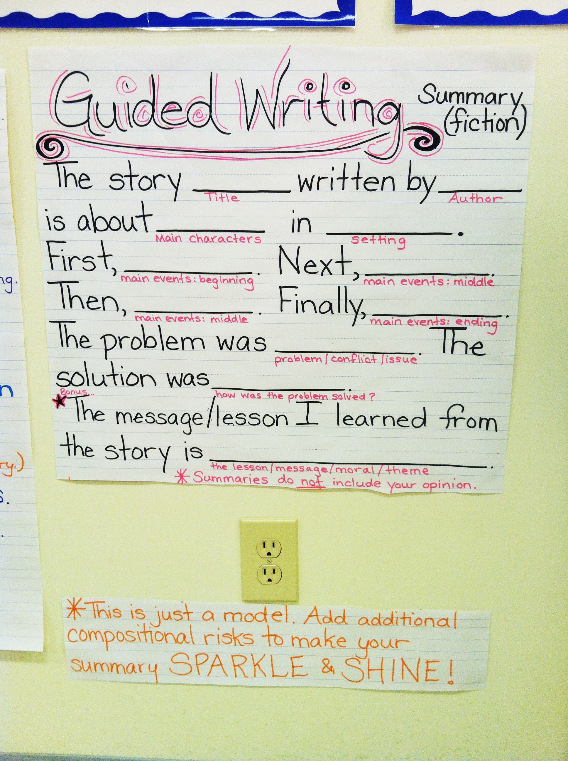 Guided Writing For Summaries Fiction Anchor Chart Writing Lessons Teaching Writing Elementary Writing How to teach first additional language