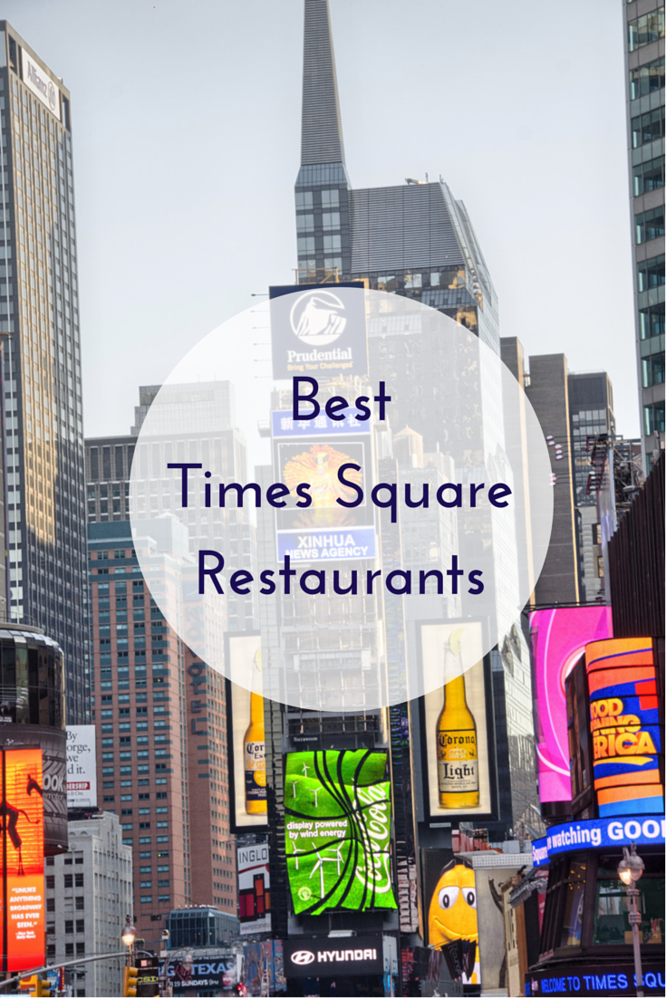 Best Places To Eat In Times Square Nochainrestaurants Eatlocal Restaurants Fun