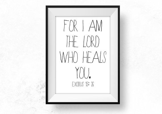 Lord who heals quote healing bible verse wall by hearmeroarquotes sale lord who heals quote healing bible teacher gift printable christian art scripture art bible quote sickness encouragement be brave small negle Image collections