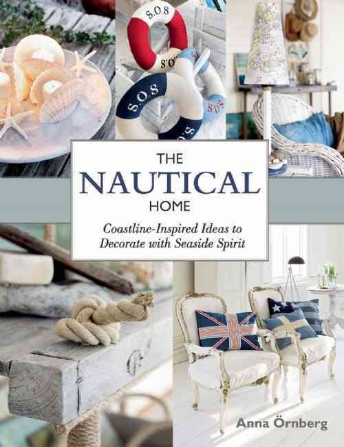 The nautical home coastline inspired ideas to decorate with seaside the nautical home coastline inspired ideas to decorate with seaside spirit the nauticalnautical craftnautical kitchen diynautical solutioingenieria Image collections